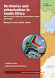 Territories and urbanisation in South Africa De Frédéric Giraut et Céline Vacchiani-Marcuzzo - IRD Éditions
