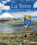 La Terre au cœur de la science / Planet Earth at the Heart of Science De  Collectif - IRD Éditions