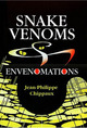 Snake Venoms and Envenomations De Jean-Philippe Chippaux - IRD Éditions