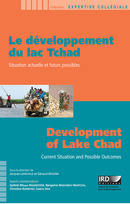 Le développement du lac Tchad / Development of Lake Chad  - IRD Éditions