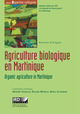 Agriculture biologique en Martinique / Organic agriculture in Martinique  - IRD Éditions