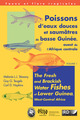 Poissons d'eaux douces et saumâtres de Basse Guinée, ouest de l'Afrique centrale / The Fresh and Brackish Water Fishes of Lower Guinea, West-Central Africa Volumes 1 et 2 De Mélanie L. J. Stiassny, Guy G. Teugels et Carl D. Hopkins - IRD Éditions