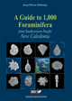 A Guide to 1,000 Foraminifera from Southwestern Pacific: New Caledonia De Jean-Pierre Debenay - IRD Éditions