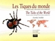 Les Tiques du monde (Acarida, Ixolida)  / The Ticks of the World (Acarida, Ixolida) De Jean-Louis Camicas, Jean-Paul Hervy, François Adam et Pierre-Claude Morel - IRD Éditions