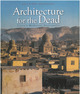 Architecture for the Dead De Galila El Kadi et Alain Bonnamy - IRD Éditions
